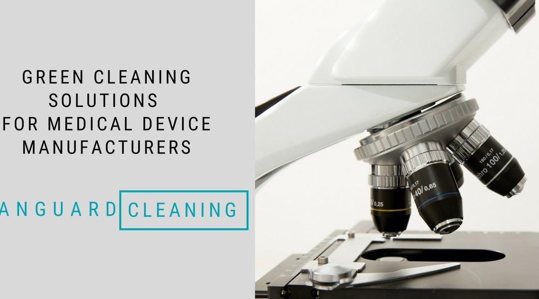 Medical Device Facility Cleaning