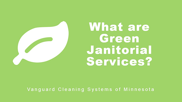 What are Green Janitorial Services