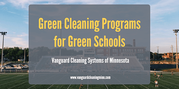 Green Cleaning Programs for Green Schools